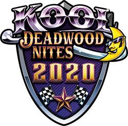 Kool Deadwood Nites