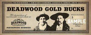 Deadwood Gold Bucks